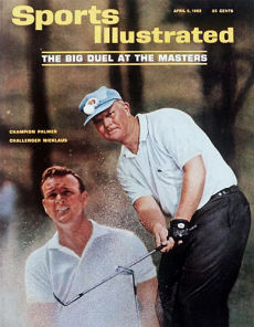 Sports Illustrated cover of Nicklaus and Palmer at the Masters